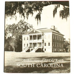 Architecture of the Old South: South Carolina First Edition by Mills Lane