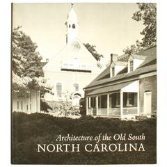 Architecture of the Old South, North Carolina, First Edition Book by Mills Lane