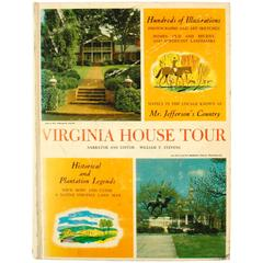 Virginia House Tour Mainly in the Locale Known as Mr. Jefferson's Country 1st Ed