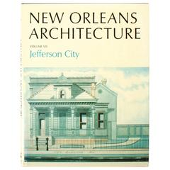 """New Orleans Architecture Vol. VII Jefferson City,"" First Edition Book"