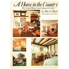 House in the Country by Mary Gilliatt, 1st Edition