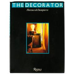 """The Decorator,"" First Edition Book by Florence de Dampierre"