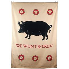 "Early 20th Century Applique Banner, Sussex Pig ""We Wunt Be Druv"""