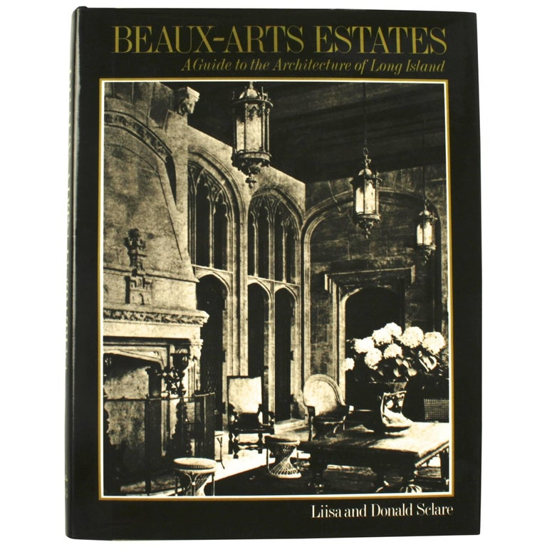 Beaux-Arts Estates, A Guide to the Architecture of Long Island, First Edition For Sale