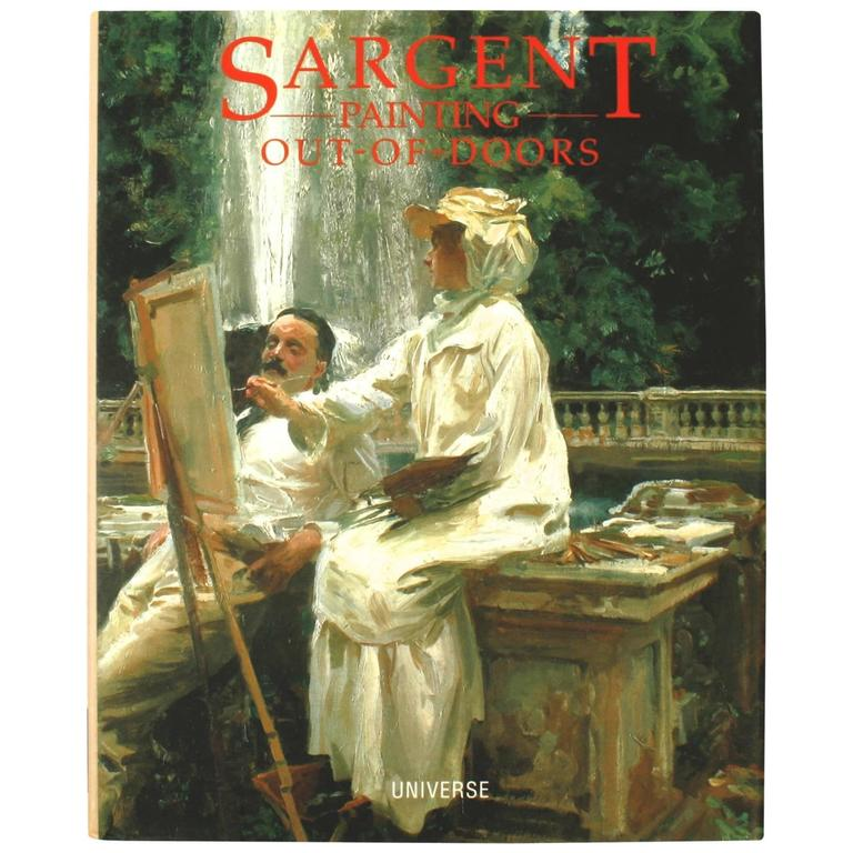 Sargent Paintings Out-of-doors 1st Edition