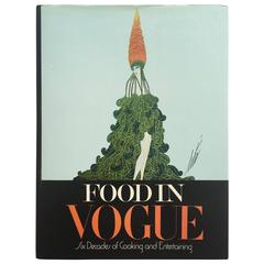Food in Vogue, Six Decades of Cooking and Entertaining