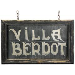 Early 20th Century, Villa Berpot Hand-Painted Sign