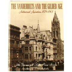 """The Vanderbilts and the Gilded Age: Architectural Aspirations, 1879-1901"", Book"