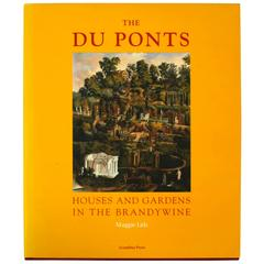 Du Ponts Houses and Gardens in the Brandywine, 1st Ed