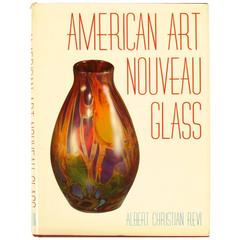 American Art Nouveau Glass by Albert C Revi, First Edition