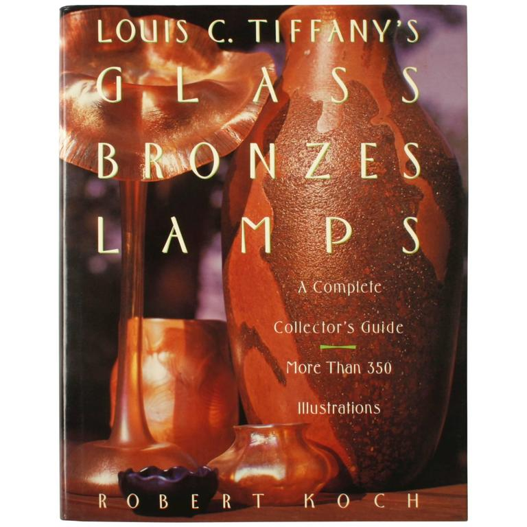 Tiffany's Glass Bronzes Lamps by Robert Koch, First Edition