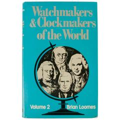 Watchmakers & Clockmakers of the World by Brian Loomes