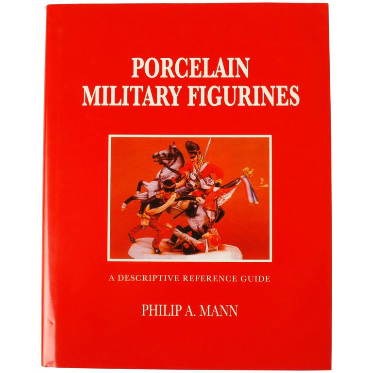 """Porcelain Military Figurines"" Book by Philip A. Mann, Signed First Edition"