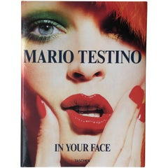 Mario Testino, in Your Face 1st Edition 2012