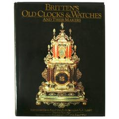 """""""Britten's Old Clocks & Watches and Their Makers"""" Book"""