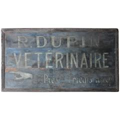 French Painted and Sign Written Veterinary Trade Sign for R.Dupin Veterinaire