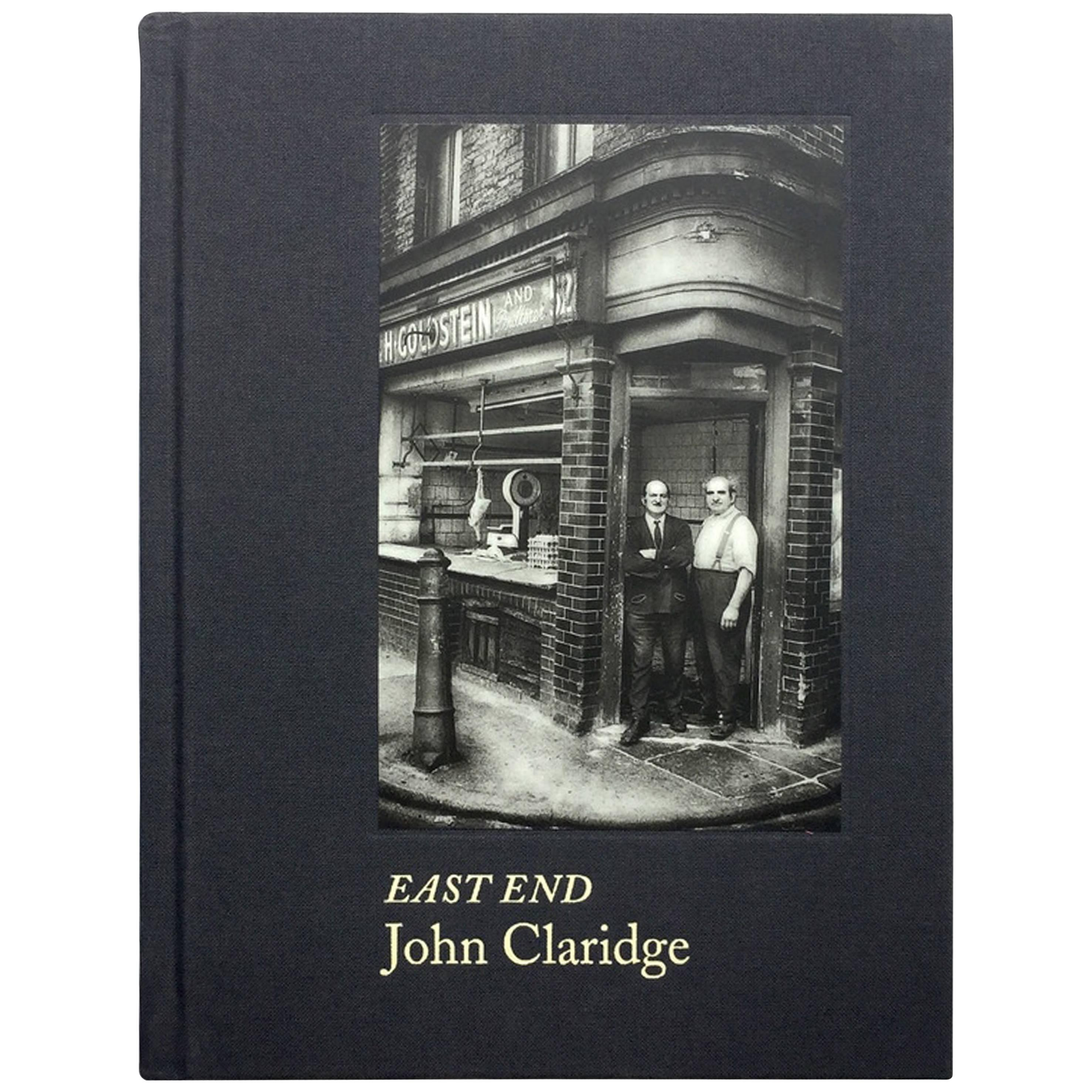 John Claridge - East End, Signed 1st Edition