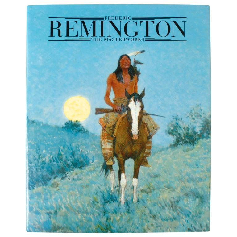 Frederic Remington, The Masterworks, First Edition