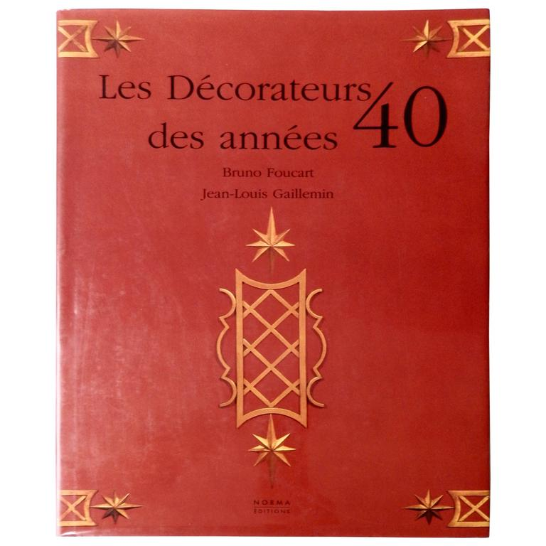 "Reference Book on French 1940s Design ""Les Decorateurs des Annees 40"" 1"