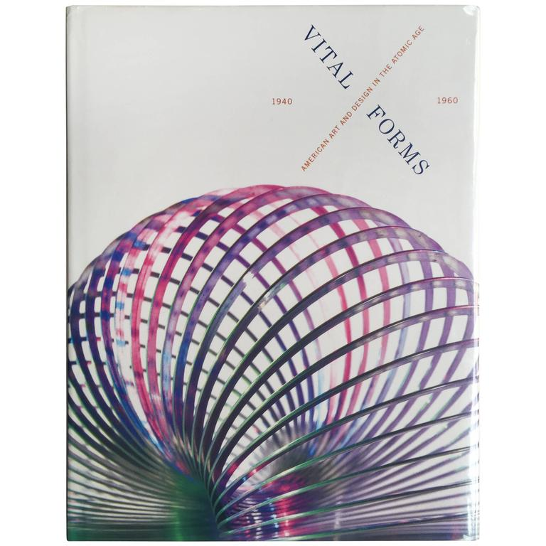 """Brooke Kamin, """"Vital Forms American Art and Design in the Atomic Age"""" For Sale"""
