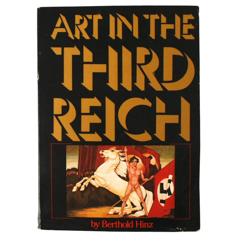 Art in the Third Reich by Berthed Hinz, First Edition For Sale