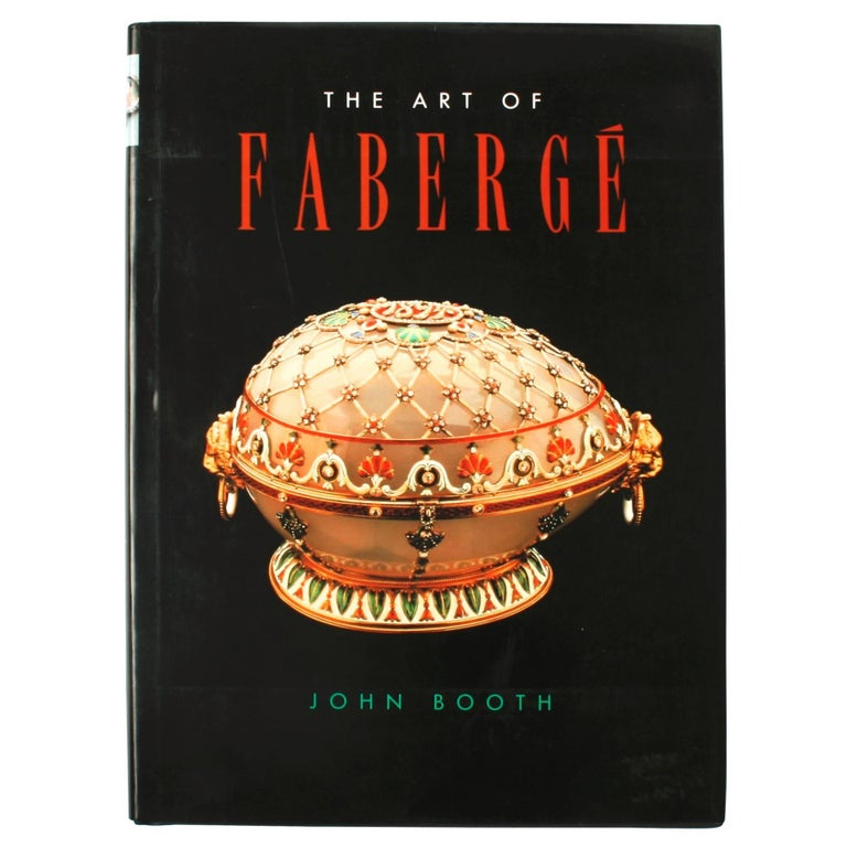 Art of Fabergé by John Booth, First Edition For Sale
