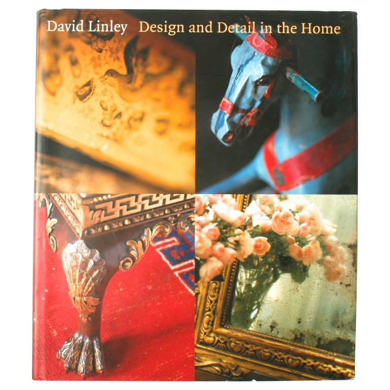 Design and Detail in the Home by David Linley