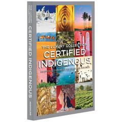 """The Luxury Collection: Certified Indigenous"" Book"