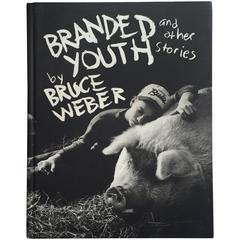 """Branded Youth and Other Stories - Bruce Weber"" Book"