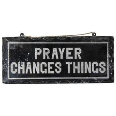 1930s Reverse Glass Painted Sign Prayer Changes Things