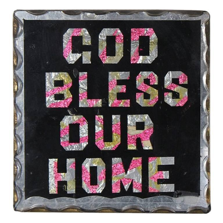 1930s Reverse Glass Painted Sign God Bless Our Home