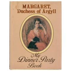 Margaret, Duchess of Argyll, My Dinner Party Book