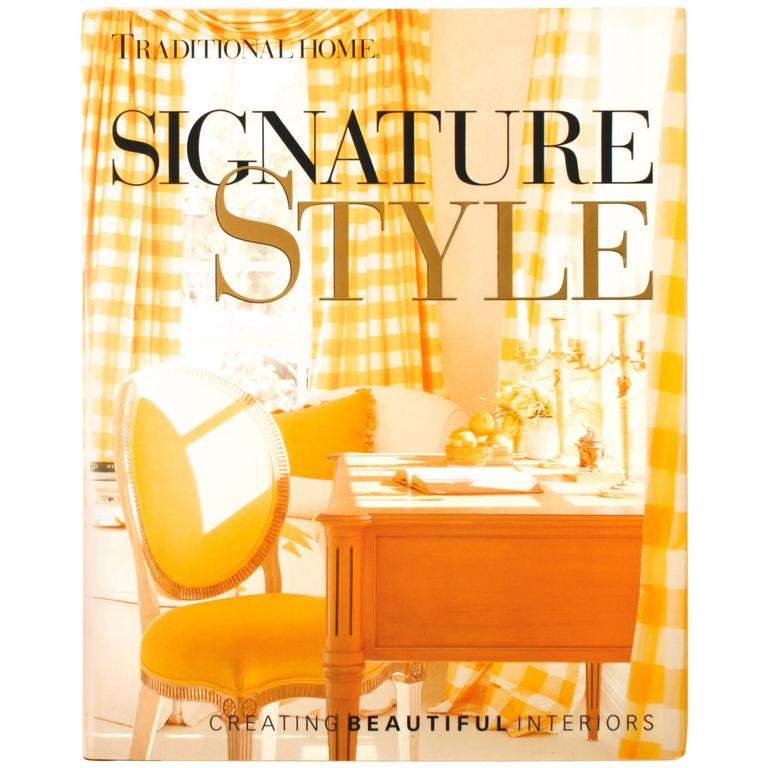 Signature Style, Creating Beautiful Interiors, Signed First Edition