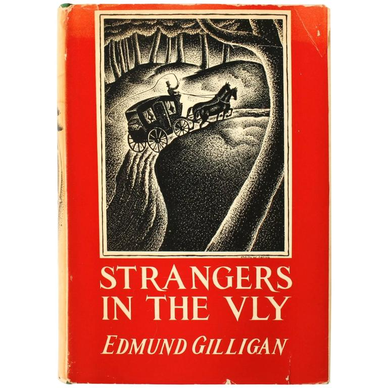 Strangers in the Vly by Edmund Gilligan, First Edition and 1st Printing