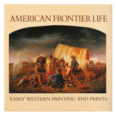 American Frontier Life, Early Western Painting and Prints