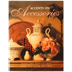 Accents on Accessories, Ideas and Inspirations, First Edition