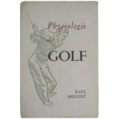 Golf Book, Physiologie du Golf.