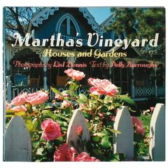 Martha' Vineyard Houses and Gardens, First Edition