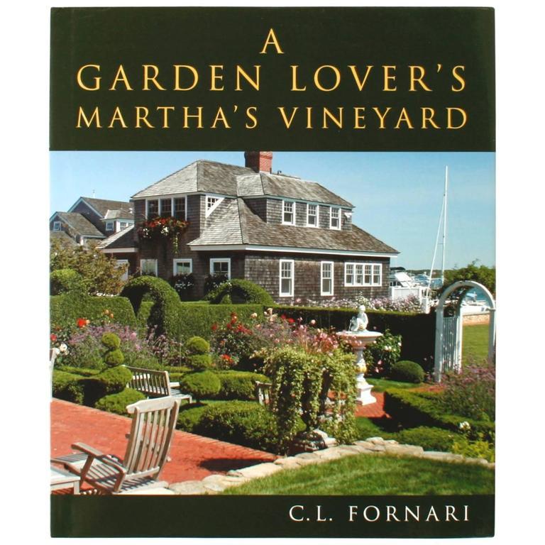 Garden Lover's Martha's Vineyard by C.L. Fornari, First Edition