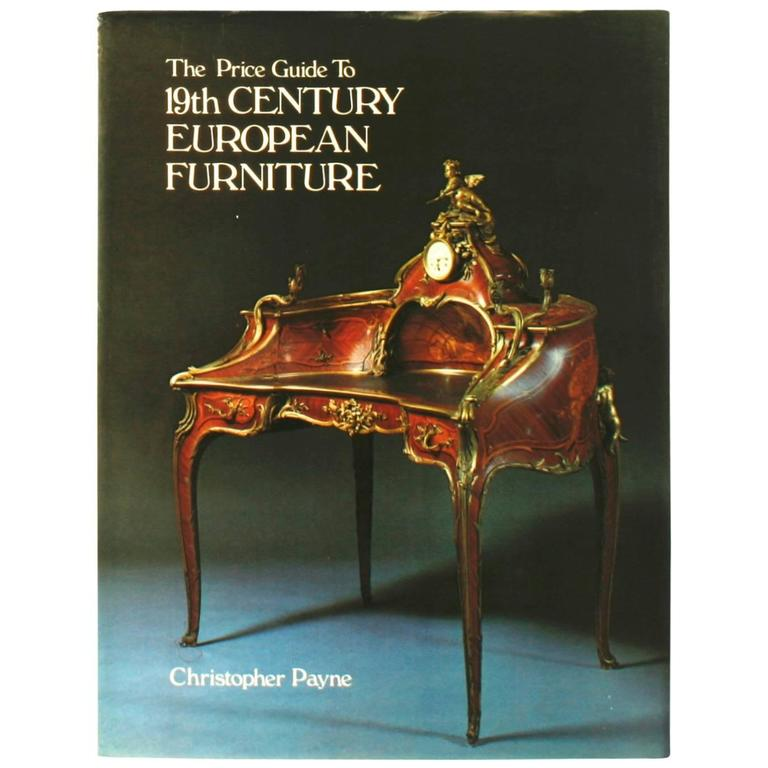 Price Guide to 19th Century European Furniture, First Edition For Sale