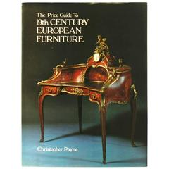 Price Guide to 19th Century European Furniture, First Edition