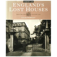 England's Lost Houses by Giles Worsley