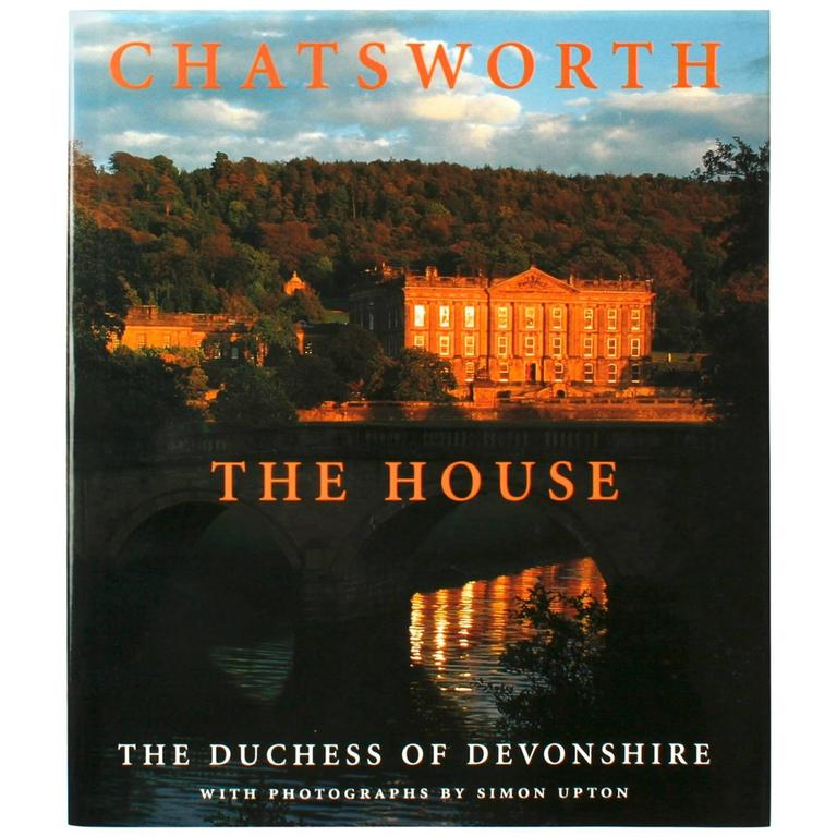 Chatsworth the House by the Duchess of Devonshire, First Edition