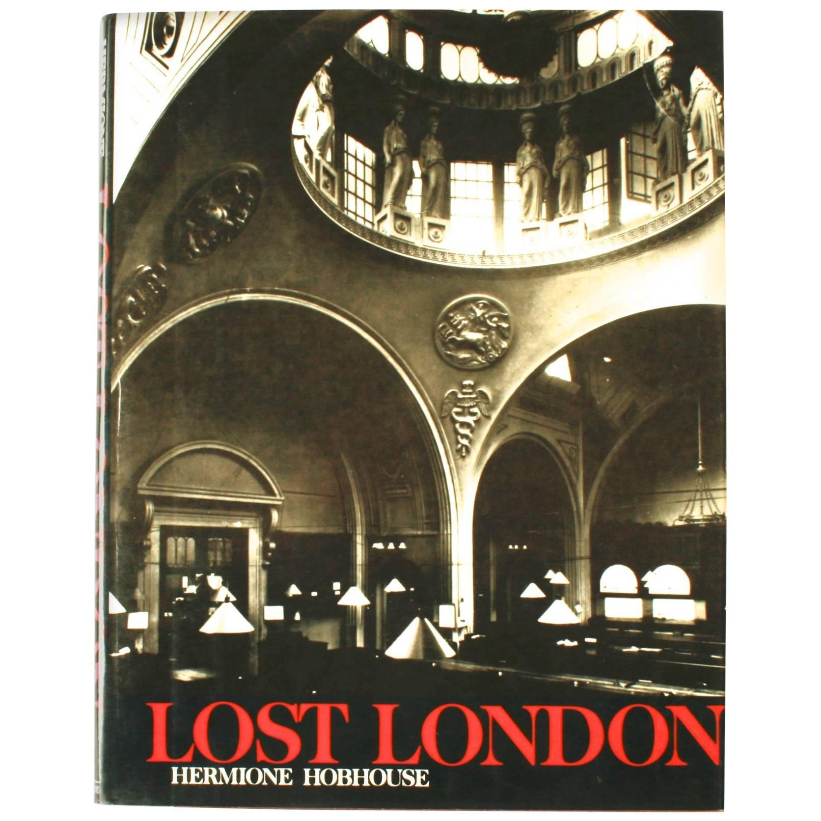 Lost London by Hermoine Hothouse, 1st Ed