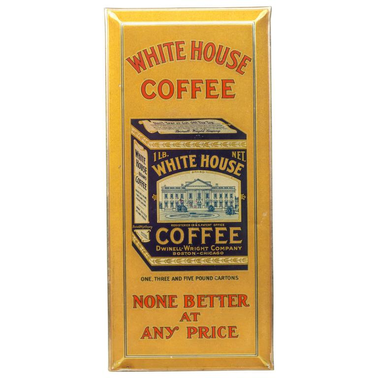 """Tin Sign """"White House Coffee"""" For Sale"""