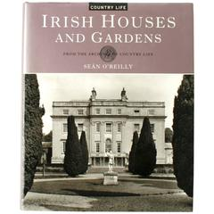 Irish Houses and Gardens by Sean O'Reilly