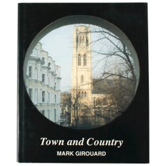 Town and Country by Mark Girouard, First Edition