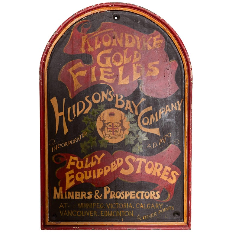 "Paint Decorated Hudson Bay Company ""Klondike Gold Fields"" Trade Sign"