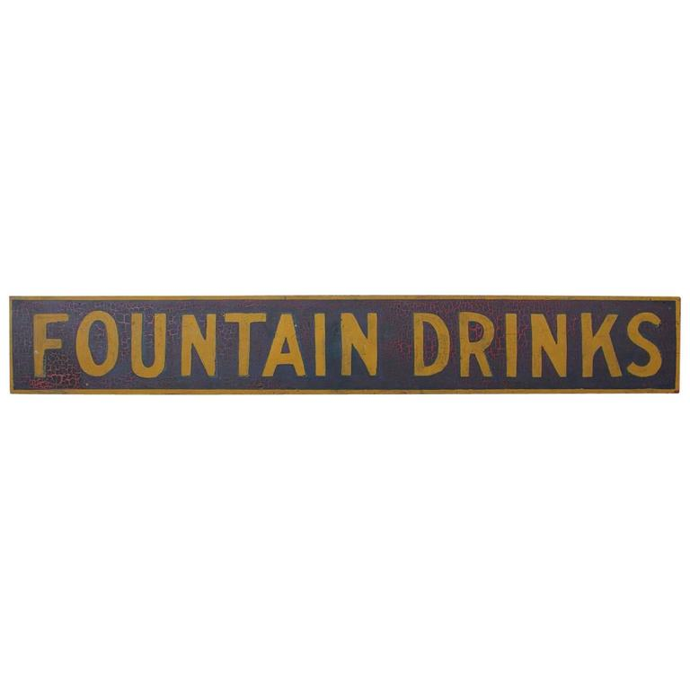 "Late 19th Century Hand-Painted Wood Sign ""Fountain Drinks"" For Sale"