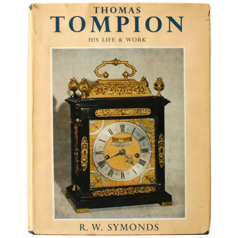 """""""Thomas Tompion His Life & Work"""" Book by R.W. Symonds, First Edition"""